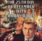 BOBBY DARIN The 25th Day of December album cover