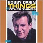 BOBBY DARIN Things & Other Things album cover