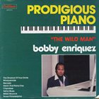 BOBBY ENRIQUEZ Prodigious Piano album cover