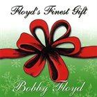 BOBBY FLOYD Floyd's Finest Gift album cover