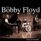 BOBBY FLOYD Setting the Standards album cover