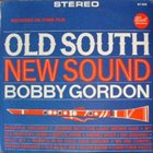 BOBBY GORDON (CLARINET) Old South, New Sounds album cover