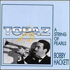 BOBBY HACKETT A String of Pearls album cover
