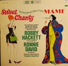 BOBBY HACKETT Bobby Hackett, Ronnie David : Sweet Charity / Mame - The Swingin'est Gals In Town album cover