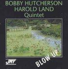 BOBBY HUTCHERSON Blow Up album cover