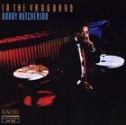 BOBBY HUTCHERSON In the Vanguard album cover