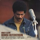 BOBBY HUTCHERSON Inner Glow album cover