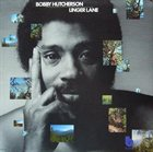 BOBBY HUTCHERSON Linger Lane album cover