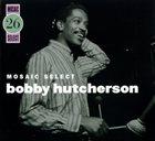 BOBBY HUTCHERSON Mosaic Select 26 album cover