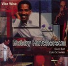 BOBBY HUTCHERSON Vibe Wise album cover
