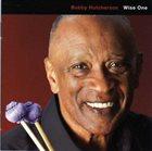 BOBBY HUTCHERSON Wise One album cover