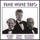 BOBBY KAPP Fine Wine Trio album cover