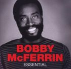 BOBBY MCFERRIN Essential album cover
