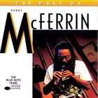 BOBBY MCFERRIN The Best of Bobby McFerrin: The Blue Note Years album cover