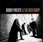 BOBBY PREVITE Bobby Previte & The New Bump ‎: Set The Alarm For Monday album cover