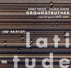 BOBBY PREVITE Groundtruther : Latitude album cover