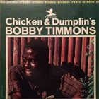 BOBBY TIMMONS Chicken & Dumplin's album cover