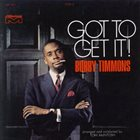 BOBBY TIMMONS Got to Get It! album cover