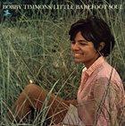 BOBBY TIMMONS Little Barefoot Soul album cover