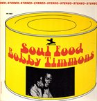 BOBBY TIMMONS Soul Food album cover