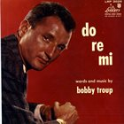 BOBBY TROUP Do Re Mi album cover