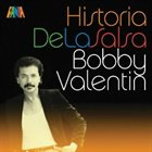 BOBBY VALENTIN Historia De La Salsa album cover