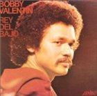 BOBBY VALENTIN Rey Del Bajo album cover