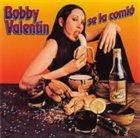 BOBBY VALENTIN Se La Comió album cover