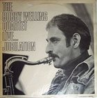 BOBBY WELLINS Live… Jubliation album cover