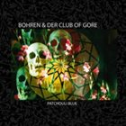 BOHREN & DER CLUB OF GORE Patchouli Blue album cover