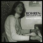 BOHREN & DER CLUB OF GORE Piano Nights album cover