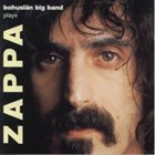 BOHUSLÄN BIG BAND Plays Zappa album cover