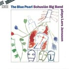 BOHUSLÄN BIG BAND The Blue Pearl album cover