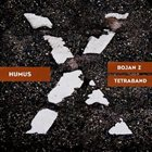 BOJAN Z (BOJAN ZULFIKARPAŠIĆ) Humus album cover