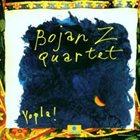 BOJAN Z (BOJAN ZULFIKARPAŠIĆ) Yopla! album cover