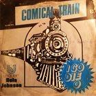 BOLA JOHNSON Bola Johnson And His Comical Train : I Go Die O album cover