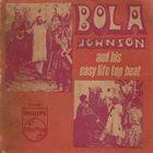 BOLA JOHNSON Bola Johnson & His Easy Life Top Beats : Ten Commandments (Parts 1 & 2) album cover