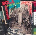 BOLA JOHNSON Man No Die album cover