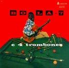 BOLA SETE Bola 7 e 4 Trombones album cover