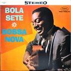 BOLA SETE Bossa Nova album cover