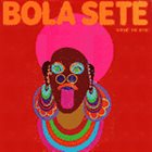 BOLA SETE Goin' To Rio album cover
