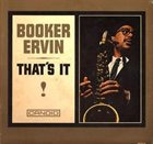 BOOKER ERVIN That's It! album cover