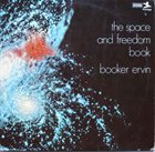BOOKER ERVIN The Space And Freedom Book album cover