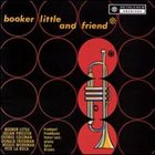 BOOKER LITTLE Booker Little and Friend (aka Victory And Sorrow) album cover