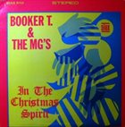 BOOKER T & THE MGS In the Christmas Spirit album cover