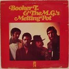 BOOKER T & THE MGS Melting Pot album cover