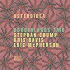 BORDERLANDS TRIO Asteroidea album cover