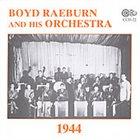 BOYD RAEBURN Boyd Raeburn and His Orchestra 1944 album cover