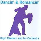 BOYD RAEBURN Dancin' And Romancin' album cover