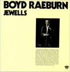 BOYD RAEBURN Jewells album cover